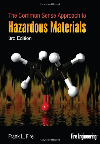The Common Sense Approach to Hazardous Materials, Third...