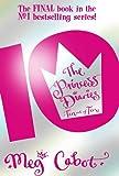 Meg Cabot The Princess Diaries: Ten Out of Ten