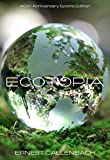 Ecotopia: 40th Anniversary Epistle Edition