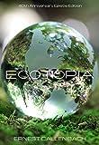 Image of Ecotopia: 40th Anniversary Epistle Edition