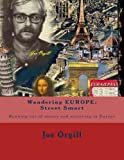 img - for Wandering EUROPE: Street Smart: Running out of money and surviving in Europe (Book of Joe) (Volume 3) book / textbook / text book
