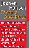Theorie-Apotheke (suhrkamp taschenbuch)