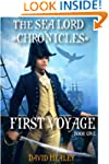 First Voyage: The Sea Lord Chronicles...