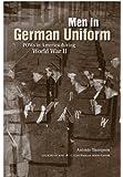 Men in German Uniform: POWs in America during World War II (Legacies of War)