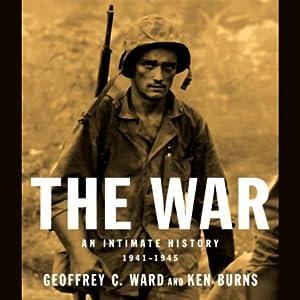 The War: An Intimate History: 1941-1945 | [Geoffrey C. Ward, Ken Burns]
