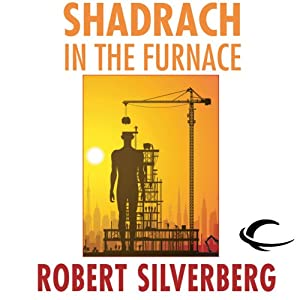 Shadrach in the Furnace Audiobook