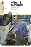 Naked Lunch: The Restored Text (Penguin Modern Classics) William S Burroughs