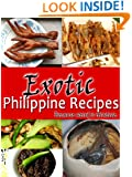 Exotic Philippine Recipes - Because Weird is Relative