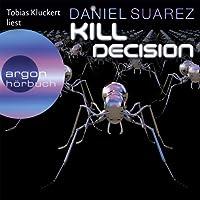 Kill Decision Hörbuch