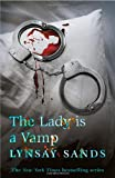 Lynsay Sands The Lady is a Vamp: An Argeneau Vampire Novel