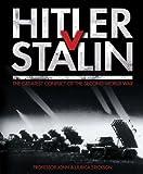 John Erickson Hitler V Stalin: The Greatest Conflict of the Second World War