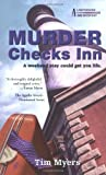 Murder Checks Inn (Lighthouse Inn Mysteries, No. 3) (0425188582) by Myers, Tim