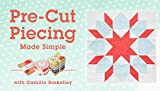 img - for Pre-Cut Piecing Made Simple book / textbook / text book