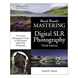 David Busch's Mastering Digital SLR Photography, Third Edition 252-Page Softcover Book
