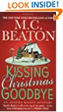 Kissing Christmas Goodbye (Agatha Raisin Mysteries, No. 18)