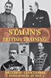 Stalin's British Training, Breeding Concubines, Paedophiles at War - PDF Download (Crime Solving Non-Fiction, 3)