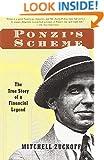 Ponzi's Scheme: The True Story of a Financial Legend