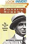 Ponzi's Scheme: The True Story of a F...