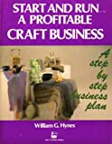 Craft Business (Self-Counsel Business Series)