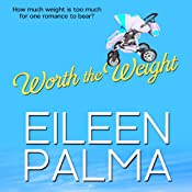 Worth the Weight | [Eileen Palma]