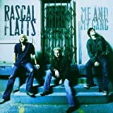 Me and My Gang Rascal Flatts