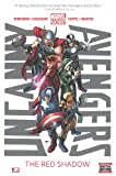 Uncanny Avengers - Volume 1: The Red Shadow (Marvel Now)