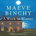 A Week in Winter (       UNABRIDGED) by Maeve Binchy Narrated by Rosalyn Landor