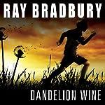Dandelion Wine   Ray Bradbury