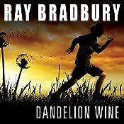 Dandelion Wine | [Ray Bradbury]