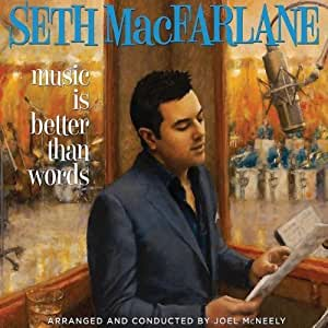 Music Is Better Than Words by Seth MacFarlane (2011) Audio CD