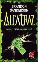 Alcatraz contre l'ordre du verre brisé (Alcatraz tome 4)