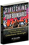 Stretching Your Boundaries: Flexibili...