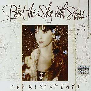 Paint the Sky with Stars - The Best of Enya