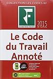 Le code du travail annoté 2015