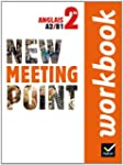 New Meeting Point Anglais 2de �d. 201...