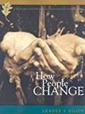 How People Change Leaders Guide (0977080706) by Lane, Timothy S.