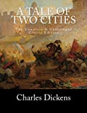img - for A Tale of Two Cities The Complete & Unabridged Classic Edition book / textbook / text book