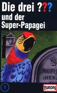 001/und der Super-Papagei [Musikkassette]
