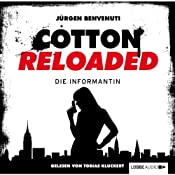 Die Informantin (Cotton Reloaded 13) | Jürgen Benvenuti