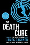 James Dashner The Death Cure (Maze Runner Series)