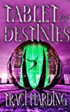 Tablet of Destinies (The Celestial Triad, Book 2) (0732266831) by Harding, Traci