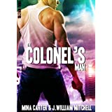 The Colonel's Man (Section Three) ~ J. William  Mitchell
