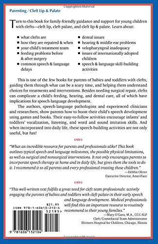 Children with Cleft Lip & Palate: A Parents' Guide to Early Speech-Language Development & Treatment
