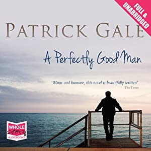 A Perfectly Good Man | [Patrick Gale]