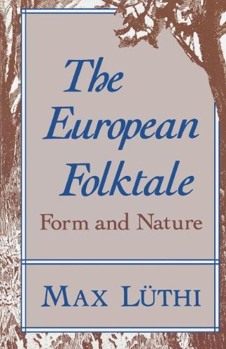 The European Folktale: Form and Nature (Folklore Studies...