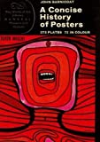 9780500181249: Concise History of Posters (World of Art)