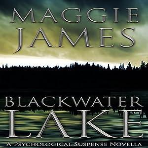 Blackwater Lake Audiobook