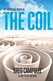img - for The Surprising Power of the Coil book / textbook / text book