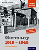 GCSE History: 2nd Edition Germany 1918-1945 Student Book (Gcse History S.)