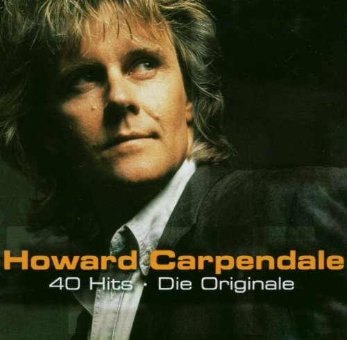 Howard Carpendale - 40 Hits: Die Originale - Zortam Music